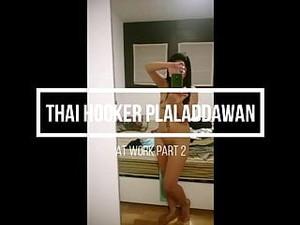 Thai Hooker Plaladdawan At Work Part Two
