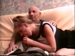 French Grandpa Sucked Off By The Village Teen Slut