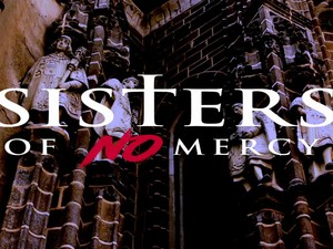Sisters Of No Mercy Trailer