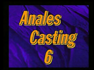 Anales Casting #6